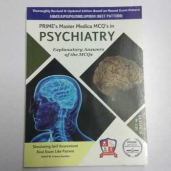 MCQs in PSYCHIATRY Explanatory Answers Book with NEET Pattern
