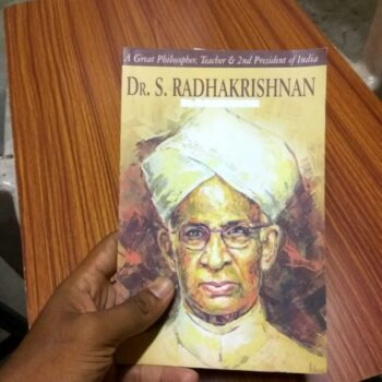 Life of Dr. S. Radhakrishnan: A Great Philosopher, Teacher and 2nd President of India Book