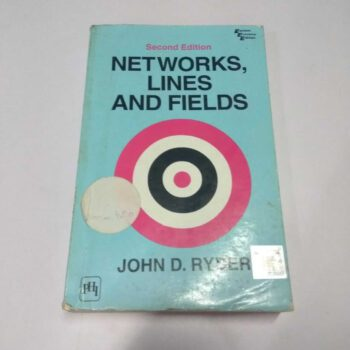 Networks, Lines and Fields-2nd Edition Book by John D. Ryder