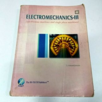 Electromechanics-3 (Synchronous machines and Single Phase Machines) by S. Kamakshaiah, Old Books, Used Books, Secondhand Books