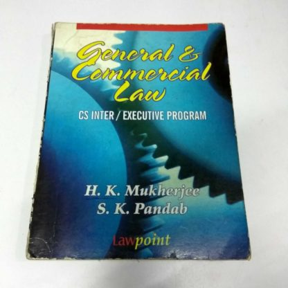 General Commercial Law CS Inter, Executive PProgram by H. K. Mukherjee, S. K. Pandab, Old Book, Used Book
