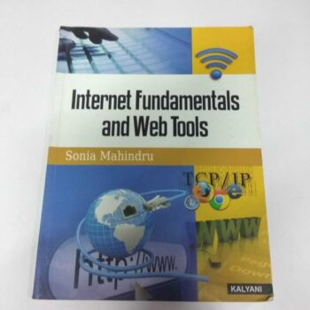 Internet Fundamentals and Web Tools by Sonia Mahindru