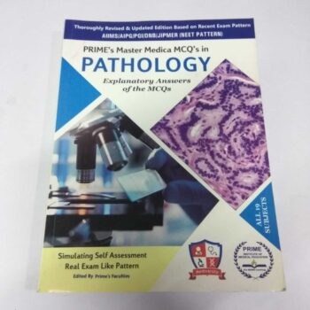 Prime's Master Medica MCQ's in Pathology Explanatory Answers of the MCQs Edited by Prime Faculty