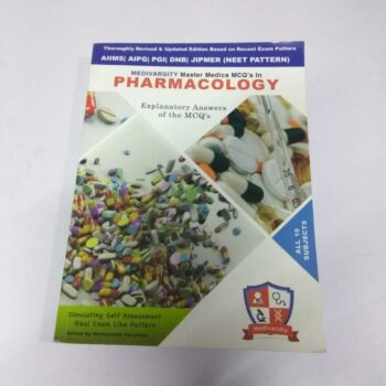 MEDIVARSITY Master Medica MCQ's in Pharmacology Explanatory Answers of the MCQ's edited by Prime Faculty