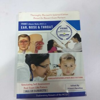 PRIME's Master Medica MCQ's in EAR, NOSE & THROAT Explanatory Answers of the MCQs
