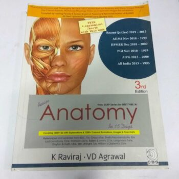 Revise Anatomy in 15 Days-3rd Edition New SARP Series for NEET/NBE/AI by K Raviraj & VD Agrawal