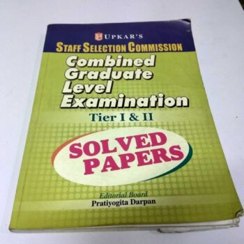 Upkar's Staff Selection Commission Combined Graduate Level Examination Tier 1&2 Solved Papers edited by Pratiyogita Darpan