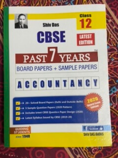 CBSE Past 7 Years Board Papers + Sample Papers Accountancy for Class 12th by Shiv Das