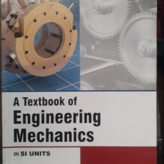 Engineering Mechanics by RS Khurmi 22 edition all branches 1 and 2 sem