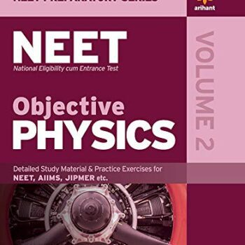 Objective Physics for NEET – Vol. 2 2020 (Old Edition) Paperback